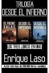 DESDE EL INFIERNO (La Trilogía): Tres libros en uno (Spanish Edition) Kindle Edition