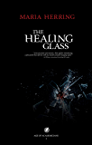 The Healing Glass (Age of Academicians Book 1)