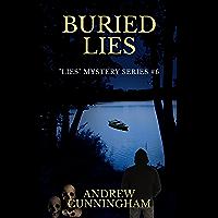 """Buried Lies (""""Lies"""" Mystery Thriller Series Book 6)"""