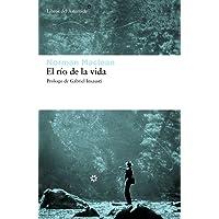 Rio De La Vida,El: 67 (Libros del Asteroide)