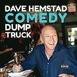 Comedy Dump Truck (Live) [Explicit]