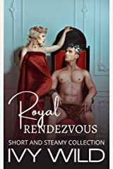 Royal Rendezvous Kindle Edition