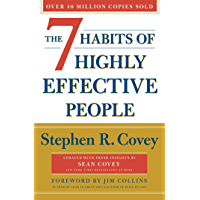 The 7 Habits Of Highly Effective People: Revised and Updated: 30th Anniversary Edition (English Edition)