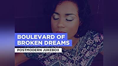 Boulevard of Broken Dreams in the Style of Postmodern Jukebox