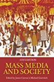 Mass Media and Society 4th Edition