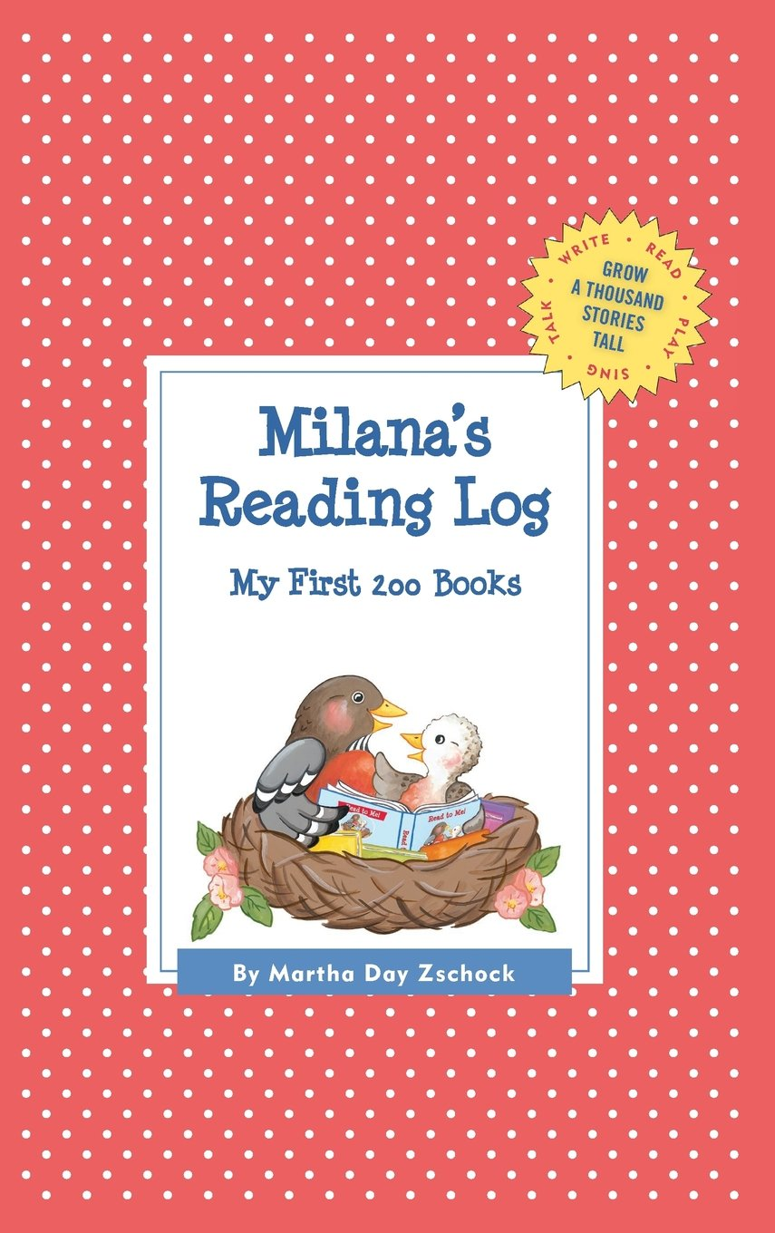 Download Milana's Reading Log: My First 200 Books (GATST) (Grow a Thousand Stories Tall) pdf epub