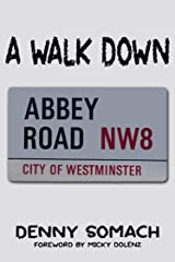 A Walk Down Abbey Road Kindle Edition