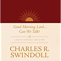 Good Morning, Lord...Can We Talk?: A Year of Scriptural Meditations