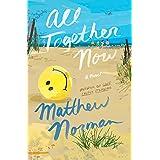 All Together Now: A Novel