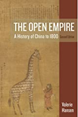 The Open Empire: A History of China to 1800 by Valerie Hansen (13-Mar-2015) Paperback Hardcover