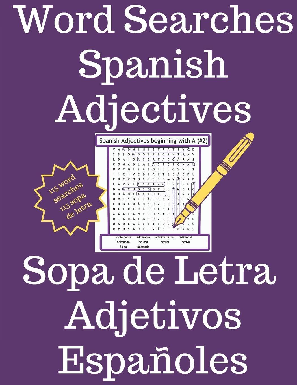 Amazon Com Word Searches Spanish Adjectives Sopa De Letras Adjetivos Espanoles Learn Spanish Vocabulary 9781661670665 French Steven Books