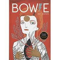 Bowie. Una biografía: Una biografía (LIBROS ILUSTRADOS)