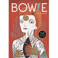 Bowie: Una biografía (LIBROS ILUSTRADOS)