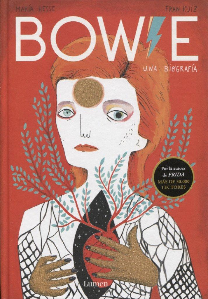 Bowie: Una biografía (LIBROS ILUSTRADOS) Tapa dura – 5 abr 2018 María Hesse Fran Ruiz LUMEN 8426404650