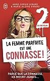 La Femme Parfaite Est Une Connasse! Vol.2 (Le Retour) (French Edition)