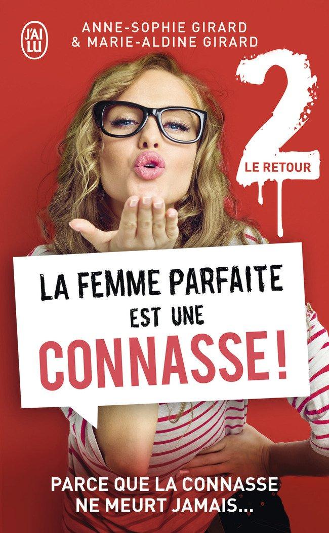 La femme parfaite est une connasse Anne-Sophie Marie-Aldine Girard 71auD14TyEL