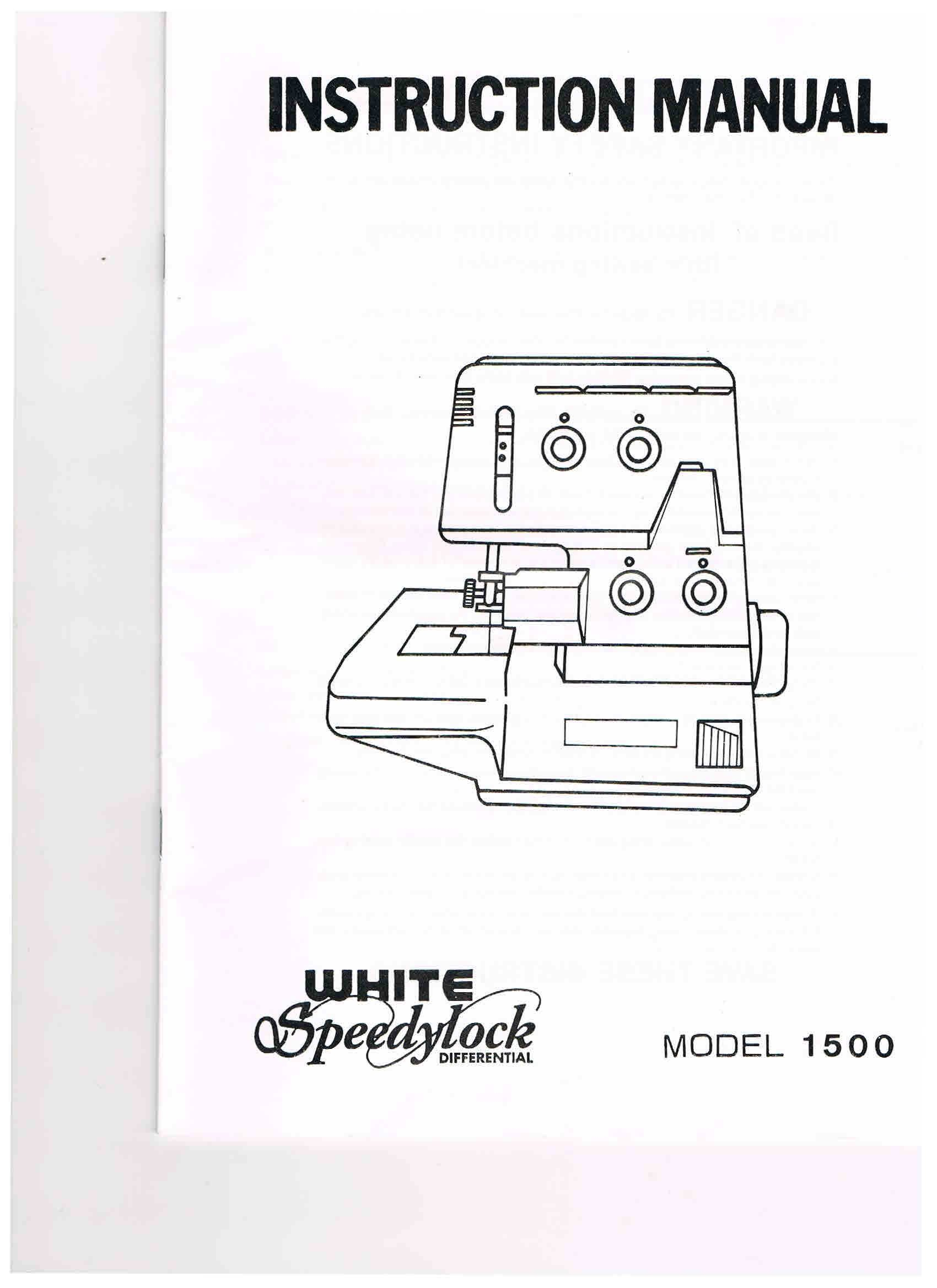 White Speedylock Differential Model 1500 Instruction Manual: White:  Amazon.com: Books
