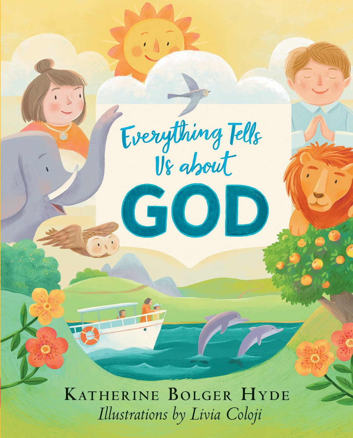 Download Everything Tells Us about God pdf epub