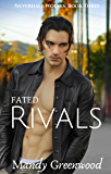 Fated Rivals (Silverdale Wolves Book 3)