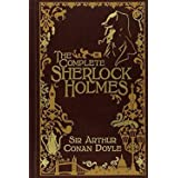 Sherlock Holmes: The Complete Novels and Stories, Vol. 1 (Illustrated)