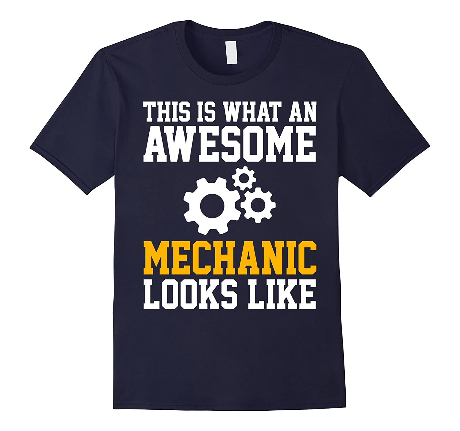 This is what an Awesome Mechanic Looks Like Shirt-Art