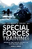 Mammoth Book of Special Forces Training (Mammoth Books)