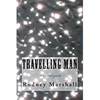 Travelling Man: A critical guide to Roger Marshall's