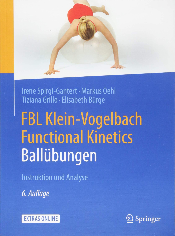 FBL Klein Vogelbach Functional Kinetics  Ballübungen  Instruktion Und Analyse