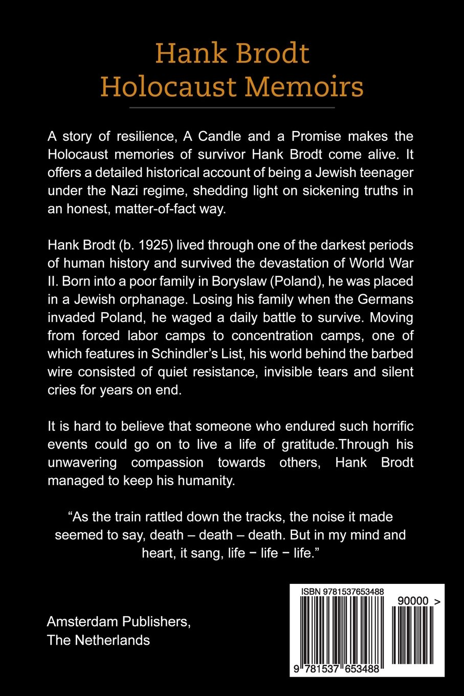 Hank Brodt Holocaust Memoirs: A Candle And A Promise: Deborah Donnelly:  9781537653488: Amazon: Books