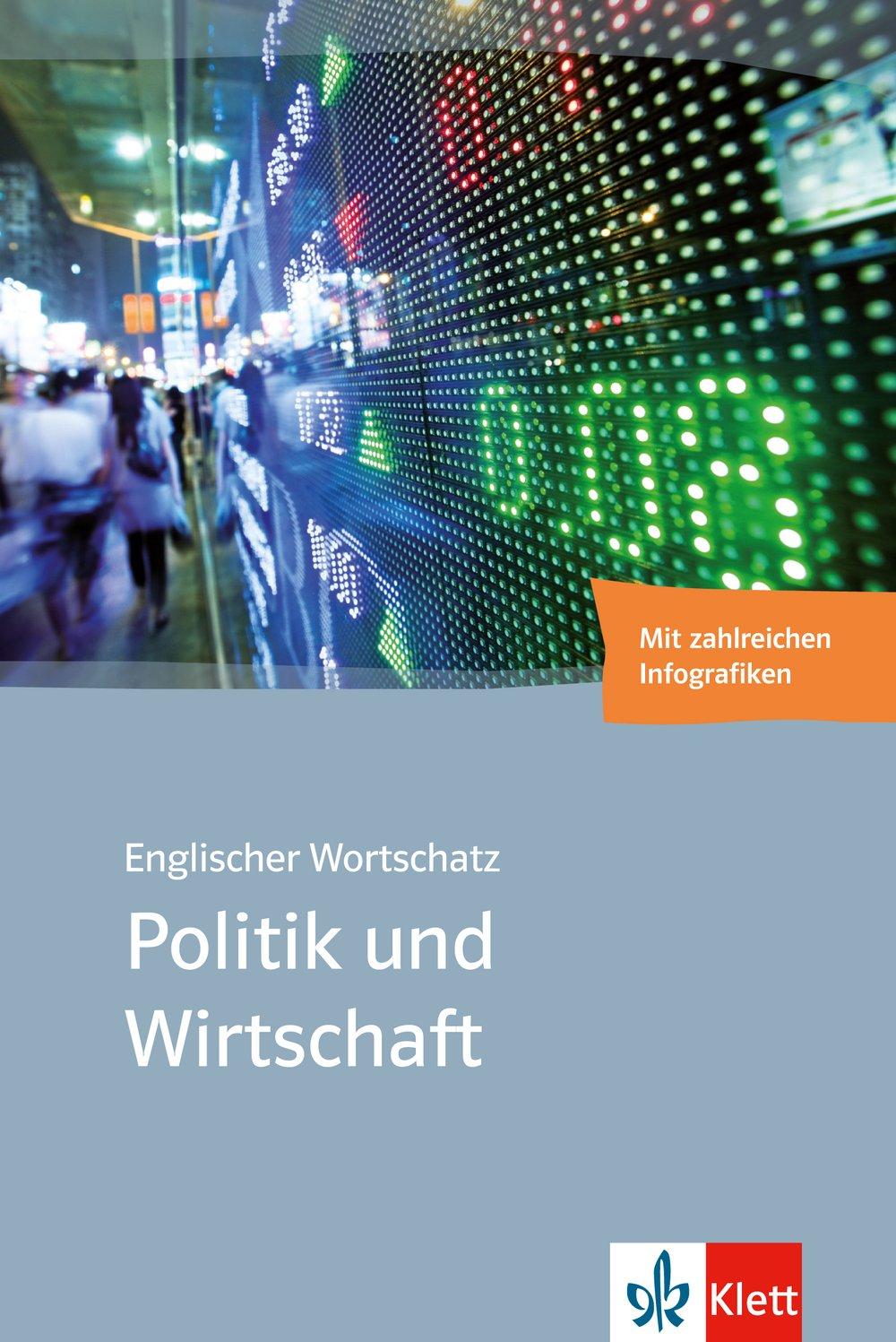 Englischer Wortschatz Politik und Wirtschaft: Bilinguale Wortschätze ...