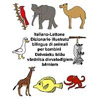 Italiano-Lettone Dizionario illustrato bilingue di animali per bambini (FreeBilingualBooks.com)