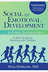 Social and Emotional Development in Early Intervention Kindle Edition