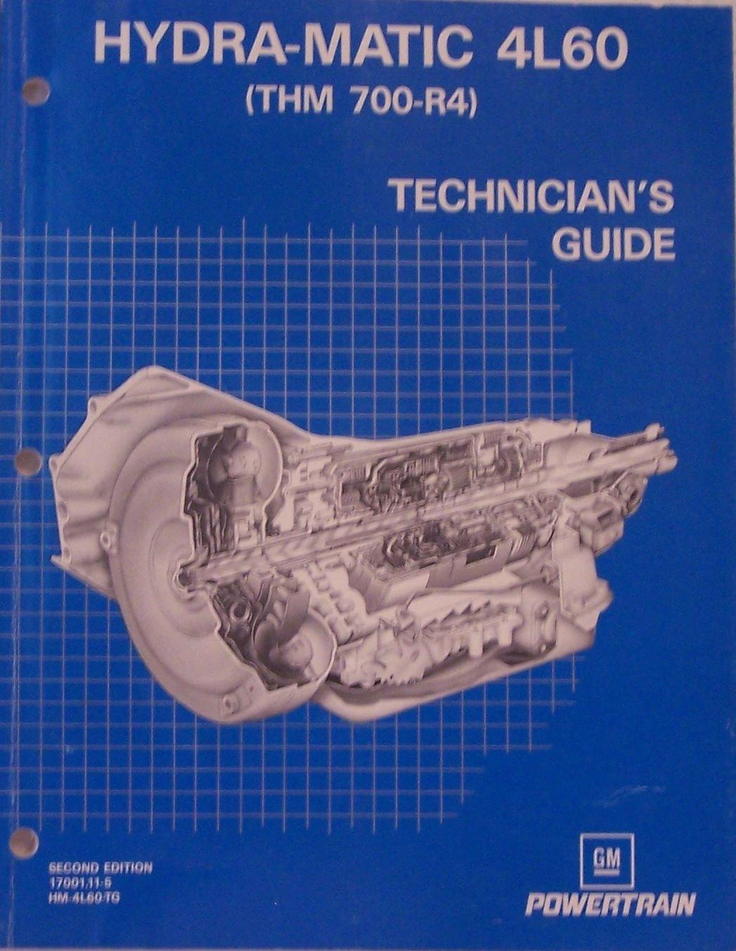 Hydra-matic 4L60 Technician's Guide: General Motors Corporation Powertrain  Division: Amazon.com: Books
