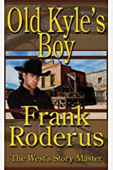 Old Kyle's Boy Kindle Edition