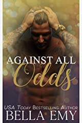 Against All Odds Kindle Edition