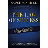 The Law of Success: Napoleon Hill's Writings on Personal Achievement, Wealth and Lasting Success (Official Publication of the