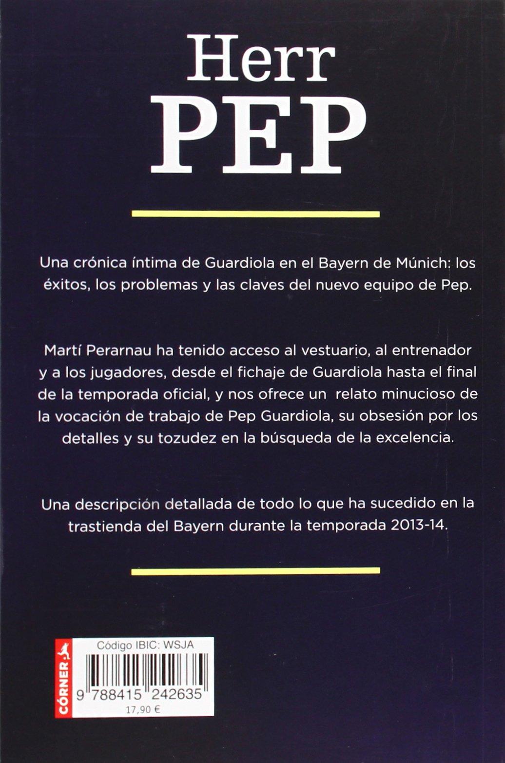 Herr pep spanish edition marti perarnau 9788415242635 amazon herr pep spanish edition marti perarnau 9788415242635 amazon books fandeluxe Gallery