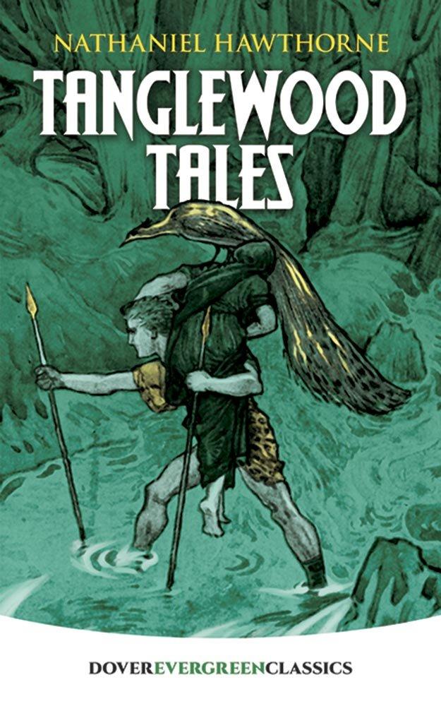 Tanglewood Tales Dover Children S Evergreen Classics