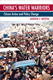 China's Water Warriors: Citizen Action and Policy Change (Cornell Paperbacks)