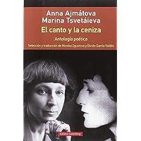El canto y la ceniza- rústica: Antología poética