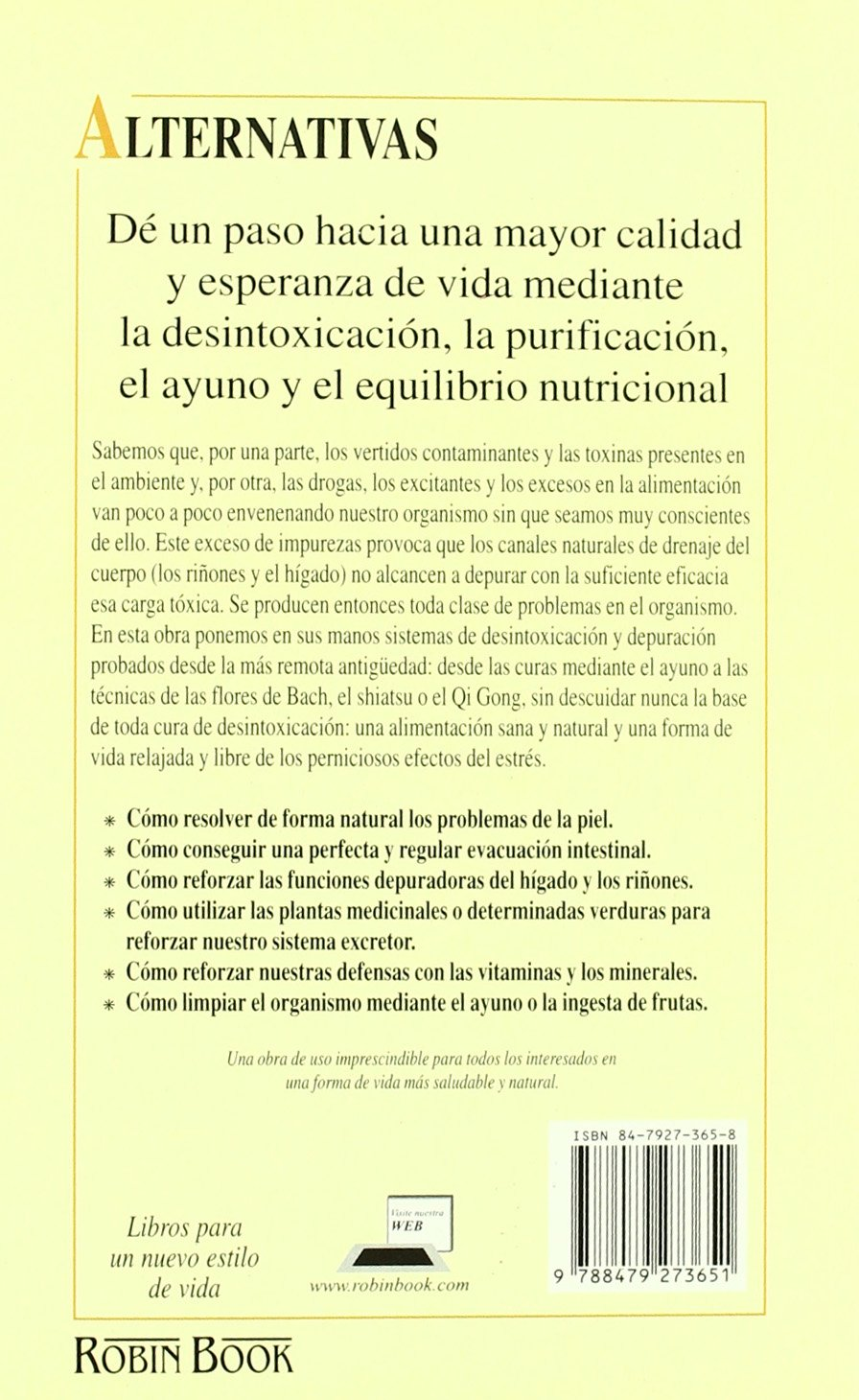 El Libro De La Desintoxicacion Y La Salud / The Detoxification and Health Guide (Alternativas -salud Natural) (Spanish Edition): Ruediger Dahlke: ...