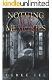 Nothing but Memories: A DCI Wilson Investigation (Book 1)