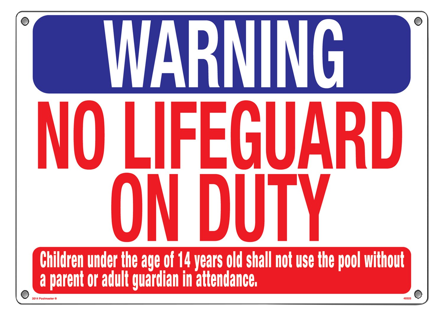 Poolmaster 40325 Warning No Lifeguard Sign for Residential or Commercial Pools