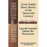 Great Italian Short Stories of the Twentieth Century / I grandi racconti italiani del Novecento: A Dual-Language Book (Dover