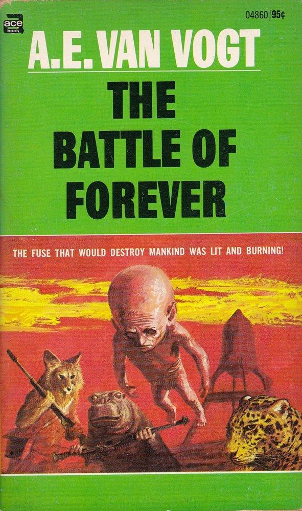 The Battle of Forever: A. E. van Vogt, John Schoenherr ...