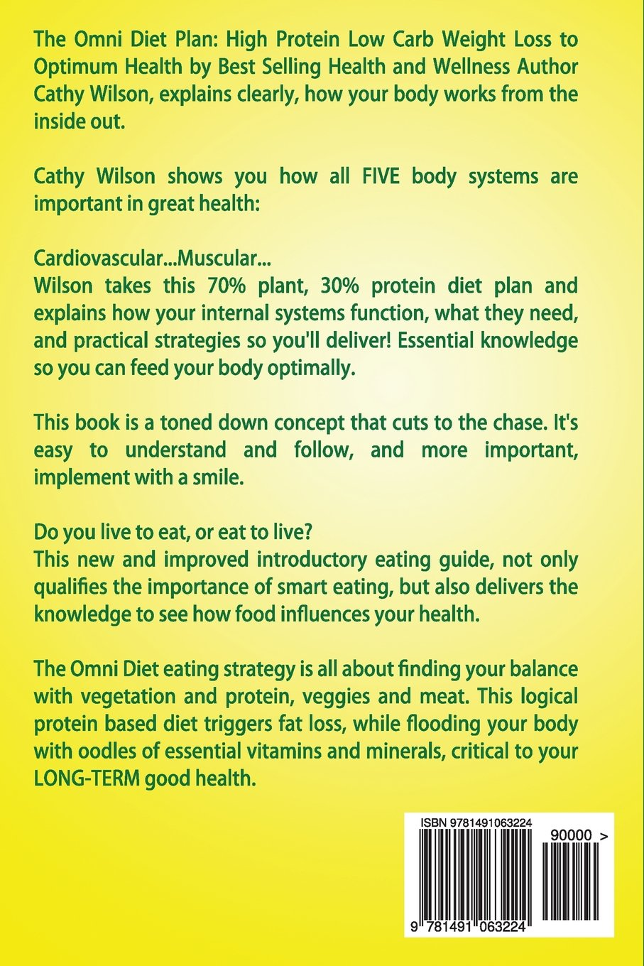 The Omni Diet Plan High Protein Low Carb Weight Loss To Optimum Health Cathy Wilson 9781491063224 Amazon Books
