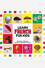 French for Kids: Learn French for Toddler - French Reading Practice, Teaching French to Preschoolers (Bilingual English French Children's Books Book 1) Kindle Edition