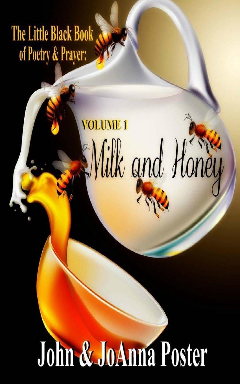 The Little Black Book of Poetry & Prayer: Milk and Honey (Volume 1) pdf