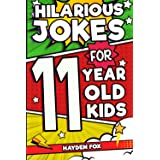 Hilarious Jokes For 11 Year Old Kids: An Awesome LOL Joke Book For Kids Ages 10-12 Filled With Tons of Tongue Twisters, Rib T