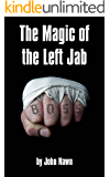 The Magic Of The Left Jab